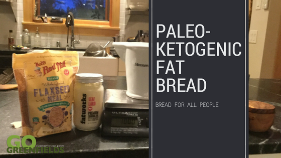 Paleo-Ketogenic Fat Bread